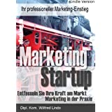 "Marketing Startup -  Ihr professioneller Marketing-Einstiegvon ""Wilfred Lindo"""