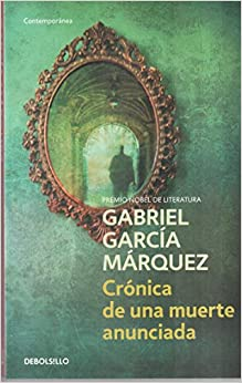 A review of gabriel garcia marquezs chronicle of a death foretold