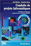 echange, troc José Moréjon - Conduite de projets informatiques: Principes et techniques s'appuyant sur la méthode MERISE