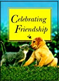 Celebrating Friendship (1562453610) by Wilson, Anne