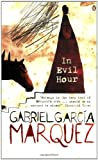 In Evil Hour (International Writers) (0140157506) by Garcia Marquez, Gabriel
