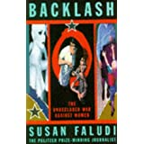 Backlash: The Undeclared War Against Womenby Susan Faludi