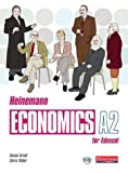 Heinemann Economics for Edexcel: A2 Student Book (0435330837) by Susan Grant