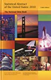 Statistical Abstract of the United States 2010: The National Data Book