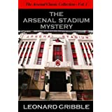 The Arsenal Stadium Mystery (The Arsenal Classic Collection)by Leonard Gribble