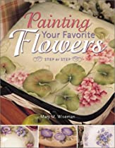 Painting Your Favorite Flowers: Step by Step Ebook & PDF Free Download