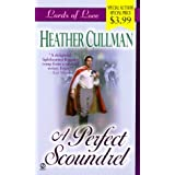 A Perfect Scoundrel (Lords of Love)by Heather Cullman