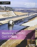 img - for Mastering AutoCAD Civil 3D 2014: Autodesk Official Press by Holland, Louisa, Davenport, Cyndy, Chappell, Eric (2013) [Paperback] book / textbook / text book