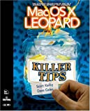 Mac OS X Leopard Killer Tips (0321501934) by Kelby, Scott