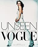 """Unseen """"Vogue"""": The Secret History of Fashion Photography"""