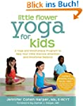 Little Flower Yoga for Kids: A Yoga a...