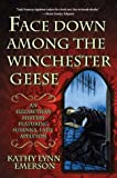 Face Down Among the Winchester Geese: An Elizabethan Mystery Featuring Susanna, Lady Appleton
