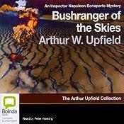 Bushranger of the Skies: An Inspector Bonaparte Mystery | [Arthur Upfield]