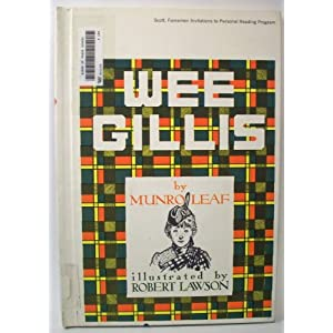 Wee Gillis, by Munro Leaf; Illustrated by Robert Lawson
