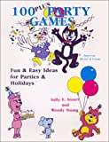 100 Plus Party Games: Fun & Easy Ideas for Parties & Holidays (0939513617) by Sally E. Stuart