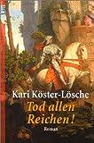 Tod allen Reichen! (Die Raubritterin-Trilogie, Band 2)