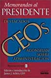 img - for Memorandos Al Presidente (Spanish Edition) book / textbook / text book