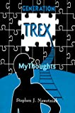 img - for Generation Trex: My Thoughts book / textbook / text book