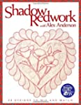 Shadow Redwork with Alex Anderson: 24...