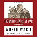 World War I (       UNABRIDGED) by Ralph Raico Narrated by George C. Scott