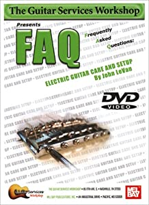 Mel Bay FAQ Electric Guitar Care and Setup