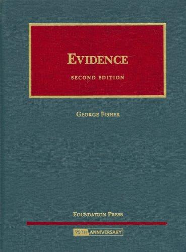 Evidence (University Casebook)
