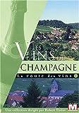 echange, troc La route des vins : Les vins de Champagne