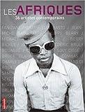 echange, troc Olivier Sultan - Les Afriques : 36 artistes contemporains