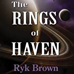 The Rings of Haven: Frontiers Saga, Book 2 (       UNABRIDGED) by Ryk Brown Narrated by Jeffrey Kafer