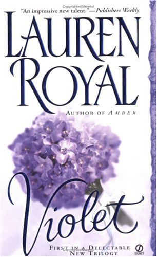 Violet (Flower Trilogy), Lauren Royal
