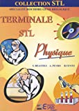 Physique terminale STL : Specialit biochimie, gnie biologique