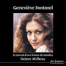 Journal d'une femme de chambre | Livre audio Auteur(s) : Octave Mirbeau Narrateur(s) : Geneviève Fontanel