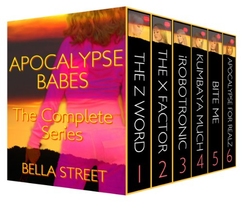 4.7 stars on 15 straight rave reviews! Over 1500 pages of fast-paced apocalyptic fun! Bella Street's boxed set Apocalypse Babes: The Complete Series
