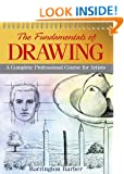 Fundamentals of Drawing: A Complete Professional Course of Artist: A Complete Professional Course for Artists