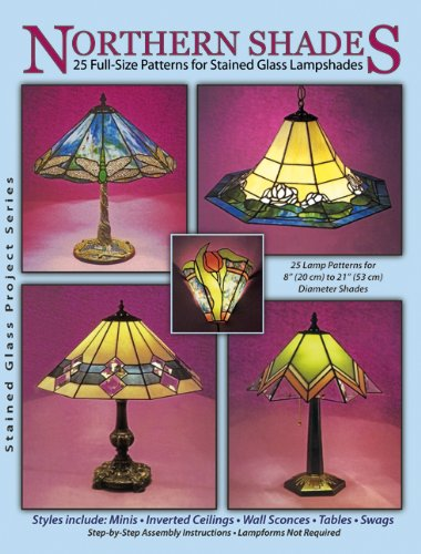 Northern Shades - 25 Full-Size Patterns for Stained Glass Lampshades (Casting Lamp compare prices)