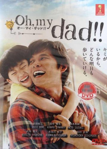 Oh My Dad!!! (Japanese TV Series with English Sub)