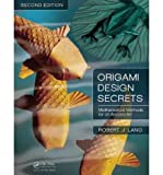 img - for Origami Design Secrets: Mathematical Methods for an Ancient Art (Paperback) - Common book / textbook / text book
