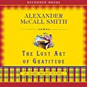 The Lost Art of Gratitude: An Isabel Dalhousie Novel Audiobook by Alexander McCall Smith Narrated by Davina Porter
