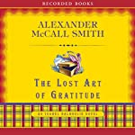 The Lost Art of Gratitude: An Isabel Dalhousie Novel (       UNABRIDGED) by Alexander McCall Smith Narrated by Davina Porter