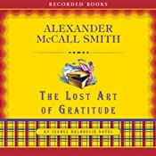 The Lost Art of Gratitude: An Isabel Dalhousie Novel | [Alexander McCall Smith]