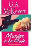 Murder A La Mode (Savannah Reid Mysteries) (0758204604) by McKevett, G. A.