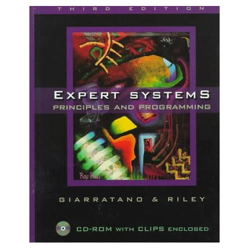Expert Systems, Principles and Programming by Giarratano y Riley