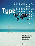 img - for Type - No Boundaries, No Borders, No Limits book / textbook / text book