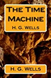 The Time Machine: H. G. Wells