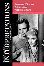 Tennessee Williams's a Streetcar Named Desire (Bloom's Modern Critical Interpretations)