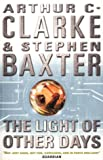 The Light of Other Days (0002247534) by Clarke, Arthur C.