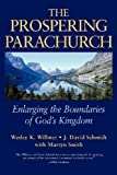 img - for The Prospering Parachurch: Enlarging the Boundaries of God's Kingdom by Wesley K. Willmer (1998-11-13) book / textbook / text book