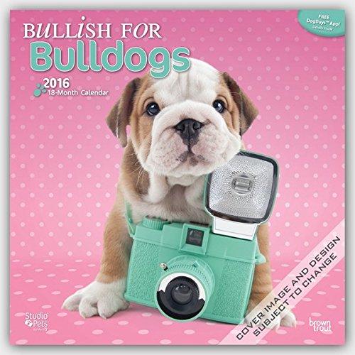 Bullish for Bulldogs 2016 Calendar