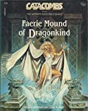 img - for Faerie Mound of Dragonkind book / textbook / text book