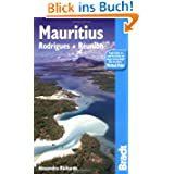 Bradt Mauritius, Rodrigues, Reunion (Bradt Travel Guide Mauritius, Rodriques & Reunion: The Mascarene Isles)